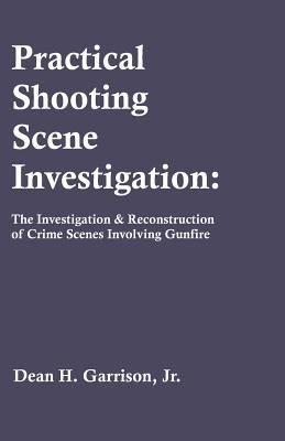 Practical Shooting Scene Investigation PDF