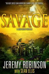 Savage ( A Jack Sigler Thriller)
