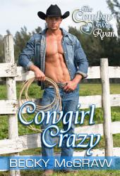 Cowgirl Crazy: #3, The Cowboy Way