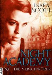 Night Academy - Die Verschwörer