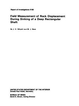Field Measurement of Rock Displacement During Sinking of a Deep Rectangular Shaft PDF