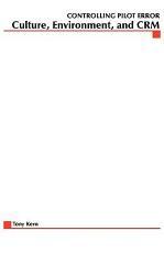 Controlling Pilot Error  Culture  Environment  and CRM  Crew Resource Management  PDF