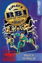 Ripley's RBI 07: Shock Horror