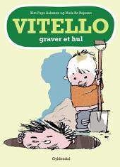 Vitello graver et hul - Lyt&læs: Vitello #4