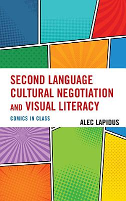 Second Language Cultural Negotiation and Visual Literacy PDF