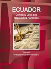 Ecuador Company Laws and Regulations Handbook