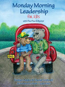Monday Morning Leadership for Kids
