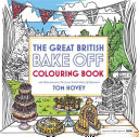 Great British Bake Off Colouring Book Book