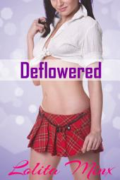 Deflowered (A First Time FFM Student Teacher Threesome)