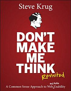 Don t Make Me Think  Revisited Book
