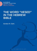The Word Hesed in the Hebrew Bible