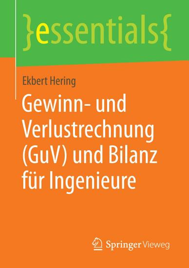 Gewinn  und Verlustrechnung  GuV  und Bilanz f  r Ingenieure PDF