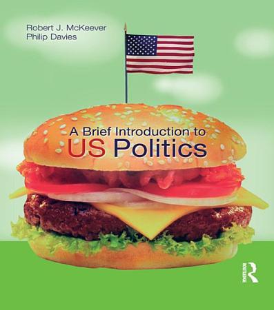 A Brief Introduction to US Politics PDF