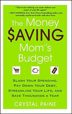 The Money Saving Mom S Budget