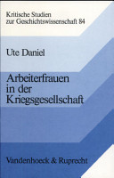 Arbeiterfrauen in der Kriegsgesellschaft PDF