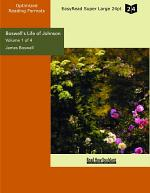 Boswell's Life of Johnson (Volume 1 of 4) (EasyRead Super Large 24pt Edition)