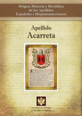 Apellido Acarreta: Origen, Historia y heráldica de los Apellidos Españoles e Hispanoamericanos