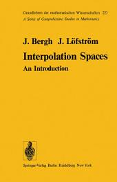 Interpolation Spaces: An Introduction