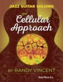 JAZZ GUITAR SOLOING  CELLULAR APPROACH PDF