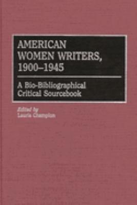 American Women Writers  1900 1945 PDF