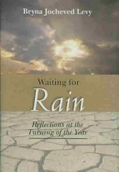 Waiting for Rain: Reflections at the Turning of the Year