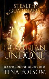Guardian Undone