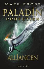 Paladin-profetien - Alliancen: Bind 2