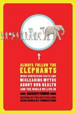 Always Follow the Elephants PDF