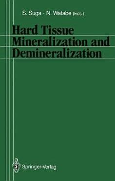 Hard Tissue Mineralization and Demineralization PDF