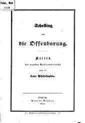 Schelling und die Offenbarung: Kritik des neuesten Reaktionsversuchs gegen die freier Philosophie
