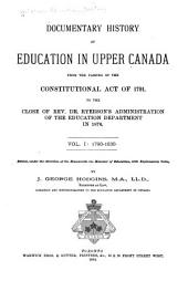 Documentary History of Education in Upper Canada: 1790-1830