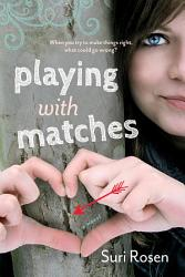 Playing With Matches Book PDF