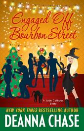 Engaged off Bourbon Street (Jade Calhoun Short Story, Book 3.5)