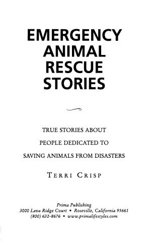 Emergency Animal Rescue Stories