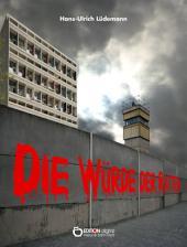 Die Würde der Ratten: Leben im deutsch-deutschen Alltag