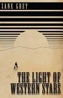 The Light of Western Stars PDF