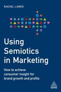 Using Semiotics in Marketing Book
