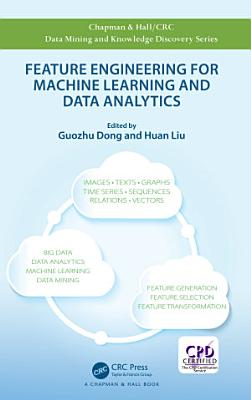 Feature Engineering for Machine Learning and Data Analytics PDF