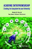 Academic Entrepreneurship  Creating The Ecosystem For Your University PDF