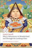 Alice s Adventures in Wonderland and Through the Looking Glass PDF