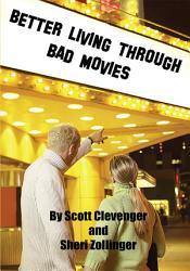 Better Living Through Bad Movies Book PDF