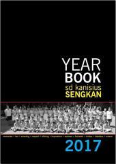 Yearbook SD Kanisius Sengkan 2017: Buku Kenangan SD Kanisius Sengkan Tahun 2017