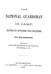 The National Guardsman in Camp: Duties of Officers and Solidiers for Encampments