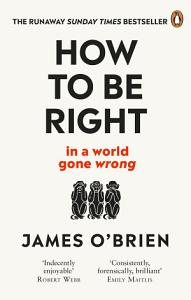 How To Be Right Book