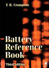 Battery Reference Book: Edition 3