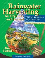 Rainwater Harvesting for Drylands and Beyond  Volume 2  2nd Edition PDF