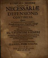 Disputatio Iuridica Materiam Necessariae Defensionis Continens