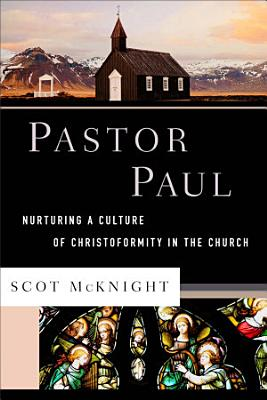 Pastor Paul  Theological Explorations for the Church Catholic