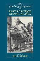 The Cambridge Companion to Kant s Critique of Pure Reason PDF