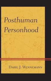 Posthuman Personhood